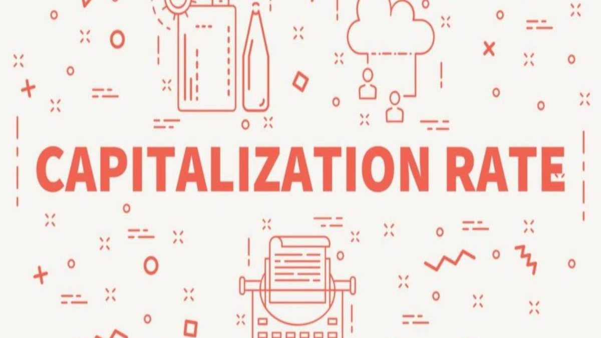 What is Capitalization Rate? – Definition, Understanding, Formula