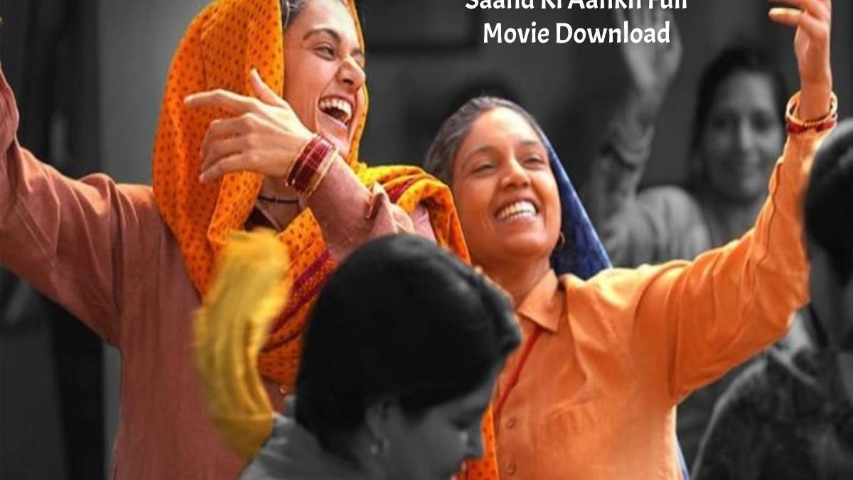 Saand Ki Aankh Full Movie Download And Watch Free on Filmyzilla